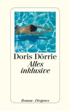 Alles inklusive : Roman by Doris Dörrie | LibraryThing