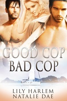 Review: Good Cop, Bad Cop by Lily Harlem & Natalie Dae @lily_harlem