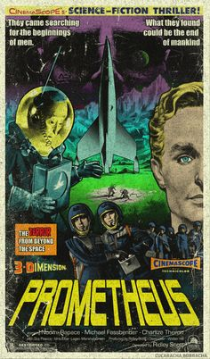 Prometheus B-Movie Style Vintage Poster by Cucaracha Borracha.