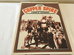 THE COPPER SPIKE Lone E. Janson Signed First Edition 1975 Hardcover w DJ Illustt