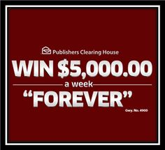 Win $5,000 A Week Forever