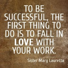 #Quote about what it needs to have #success at work