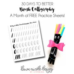 30 Days to Better Brush Calligraphy Challenge. Thirty days of Free Brush Calligraphy Practice Sheets. Grow your skills with daily practice!