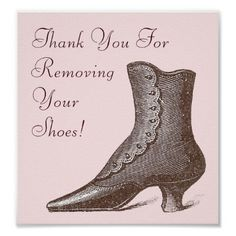 Victorian Boot Poster Shoe Store, Vintage Clothing by Antique Images Shoes Off Sign, Remove Shoes Sign, Shoe Poster, Victorian Shoes, Witch Shoes, Homemade Home Decor, Make Your Own Poster, Modern Artwork, Custom Posters