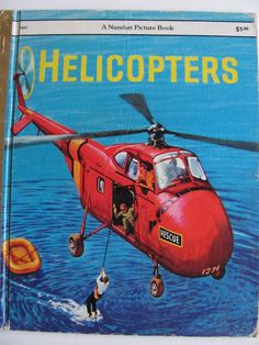 Helicopters - 1979 children's book - great illustrations - Vintage Children's Book.