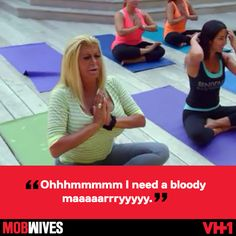 Words to live by #MobWives