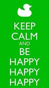keep calm and sing happy by pharrell williams - Google Search