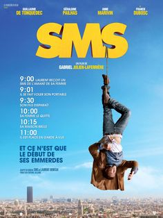 SMS (2014) - Gabriel Julien-Laferrière - Guillaume De Tonquédec, Géraldine Pailhas, Anne Marivin, Franck Dubosc