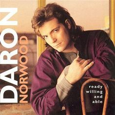 Daron Norwood - 'Ready, Willing And Able' (Mar. 28, 1995/Giant)