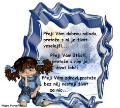 PŘEJI VÁM DOBROU NÁLADU Clip Art, Disney Characters, Quotes, Birthday, Quotations, Quote, Shut Up Quotes, Pictures
