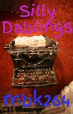 #wattpad #short-story A collection of the silly dablings that flow from the tips of my fingers and magically appear upon my screen.