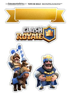 Clash Games provides latest Information and updates about clash of clans, coc updates, clash of phoenix, clash royale and many of your favorite Games Torta Clash Royale, Clash Of Clash, Royal Cakes, Royal Party, Kids Party Themes, Party Ideas, Boy Character, Party Printables, Cake Toppers