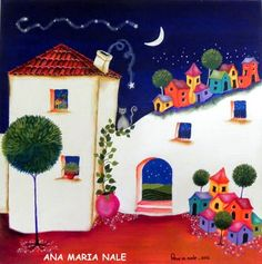 ANA MARIA NALE Mexican Paintings, Cartoon House, Creative Pictures, Arte Popular, Naive Art, Disney Drawings, Painting For Kids, Easy Drawings, Cover Art