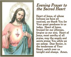 Sacred Heart of Jesus evening prayer l Jesus Prayer, Faith Prayer, Prayer Cards, My Prayer, Jesus Christ, Prayer Scriptures, Bible Verses, Catholic Beliefs, Catholic Quotes