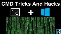 10+ CMD Tricks And Hacks 2017 - Best Command Prompt Tricks (Latest)