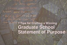 7 tips for writing a graduate school statement of purpose