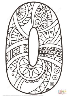natur animals Number 0 Zentangle coloring page from Zentangle Numbers category. Select from 27556 printable crafts of cartoons, nature, animals, Bible and many more. Free Printable Coloring Pages, Coloring Book Pages, Coloring Pages For Kids, Coloring Sheets, Printable Numbers, Printable Crafts, Printables, Number 0, Alphabet Coloring