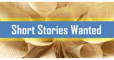 7 Short Story Publishers that Pay $100+ Per Story