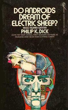 Philip K. Dick, Do Androids Dream of Electric Sheep
