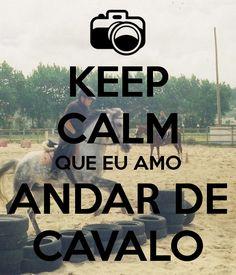 keep-calm-que-eu-amo-andar-de-cavalo.png (600×700)