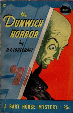 Nice pulpy edition of Lovecraft's 'The Dunwich Horror'.