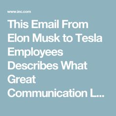 This Email From Elon Musk to Tesla Employees Describes What Great Communication Looks Like | Inc.com
