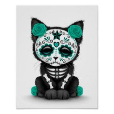 Cute Teal Blue Day of the Dead Kitten Cat, white Posters