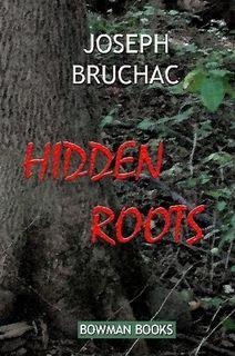 Bruchac, Joseph. Hidden Roots.  A story about the Abenaki.