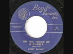 Bobby Barnett  - On The Wing Of A Chance