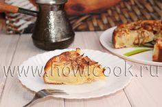 HowICook: Яблочный пирог на кефире