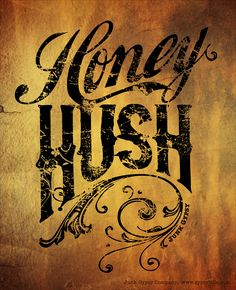 HONEY HUSH. {junk gypsy co}