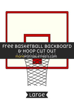 Free Basketball Backboard And Hoop Cut Out - Large size printable Math Classroom Decorations, Sports Theme Classroom, Diy Party Decorations, Gifts For Teen Boys, Gifts For Teens, Free Basketball, Basketball Stuff, Sports Mom, School Sports