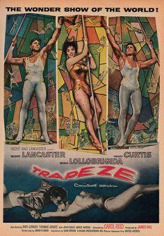 "1956 Illustrated Film Advert, ""Trapeze,"" Starring Burt Lancaster, Gina Lollobrigida, Tony Curtis | Flickr - Photo Sharing!"