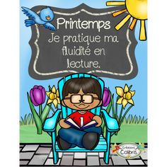 Printemps, Fluidité en lecture, 1er cycle Grade 1 Reading, French Classroom, Future Jobs, French Immersion, Teaching French, Cycle, First Grade, Grade 3, Daily 5
