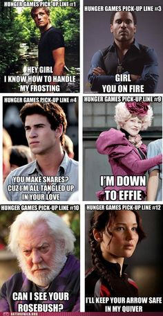 Hunger Games pick up lines.