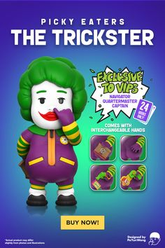 Picky Eaters returns with The Trickster! He's picky about food, but his hygiene is, well, a joke. The Trickster picks his nose with his pinky - the only greens he willingly goes after. Hear that evil laughter? You know he has added something to your food! Hint: not salt. He holds a grabber behind his back, ready to pull some pranks he has up his sleeves - such as switching out that disgusting half-eaten bun for a fresh new one! Prototype shown, final product may vary. Designer Toys, Picky Eaters, Jokes, Illustration, Stuff To Buy, Husky Jokes, Memes, Illustrations, Funny Pranks