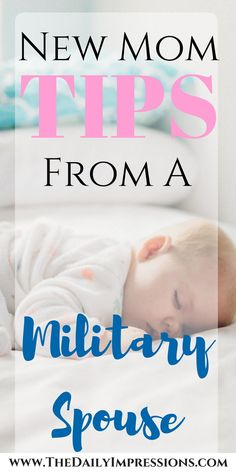 New Mom Tips From A Military Spouse.  #tricare #breastfeeding