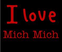 I love Mich Mich <=3