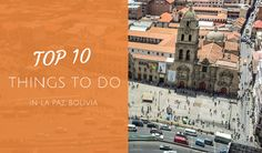 La Paz is a unique city where modern capitalism mixes with age old indigenous traditions. With activities ranging from the adrenaline pumping to the more cultural, it's impossible to be bored when visiting the city in the sky! Here we have picked some of the best things to do during...