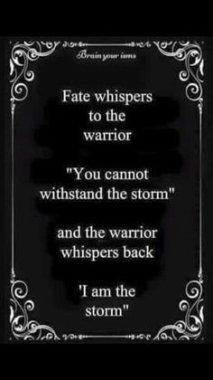 Fate whispers to the warrior….