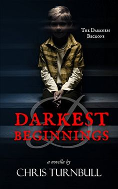 D: Darkest Beginnings: Prequel to Whitby's Darkest Secret by [Turnbull, Chris]  What makes a young boy turn to the darkness? What turns an honest man into a monster?  In this prequel to Whitby's Darkest Secret, journey back and learn about the life of the boy, who grew up to become known simply as 'D'