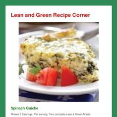 Lean and Green Spinach Quiche Lean and Green Recipe Corner Spinach Quiche Makes 2 Servings. Per serving: Two complete Lean & Green Meals. Green Vegetarian, Vegetarian Grilling, Healthy Grilling Recipes, Barbecue Recipes, Vegetarian Recipes, Cooking Recipes, Barbecue Sauce, Tailgating Recipes, Meal Recipes
