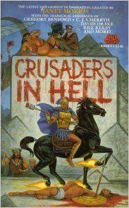 CRUSADERS IN HELL (Heroes in Hell Series): Janet Morris: 9780671656393: Amazon.com: Books