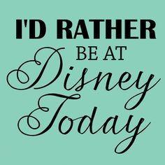 i'd rather be at disney