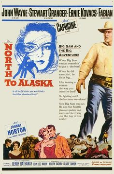 North to Alaska is a 1960 comedic Western film directed by Henry Hathaway and John Wayne (uncredited). Description from pinterest.com. I searched for this on bing.com/images