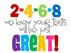 testing is soon upon us, add a piece of candy for an extra incentive for your students
