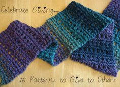 Give It Away...16 Patterns to Make for Others