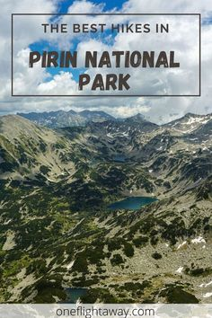 Planning a Hiking Trip to Pirin Mountains and wondering where to go? Click here for the Best Hikes in Pirin National Par! Europe Travel Guide, Travel Destinations, Travel Guides, Best Places To Travel, Places To Go, National Parks Usa, The Great Escape, Countries To Visit, Exotic Places