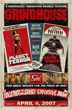 This is how you shove it all in there and still make it look good.    Grindhouse Movie Poster