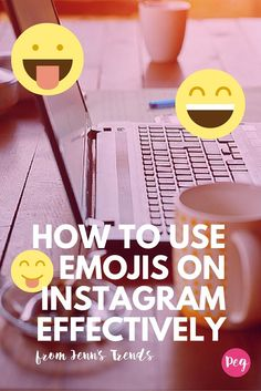 How to Use Emojis on Instagram Effectively